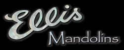 Ellis Mandolins